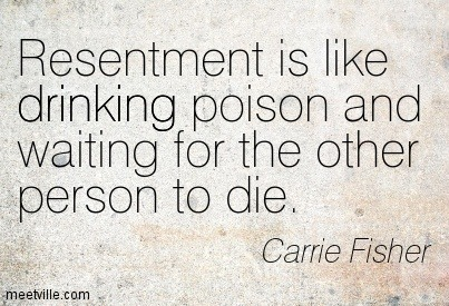 resentment-is-like-drinking-poison-and-waiting-for-the-other-person-to-die